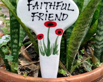 Faithful friend garden stake.