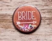 2.25 Inch Large Wedding Pin Wood Slice Look Bride Button, Bridesmaid Badges, Rustic Bridal Shower, Floral Pins, Bride Tribe, Arrow