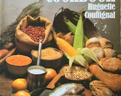 1979 The PEOPLES' COOKBOOK by Huguette COUFFIGNAL