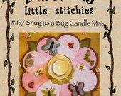 Wool Applique Pattern, Snug As A Bug, Wool Applique Candle Mat, Bareroots, PATTERN ONLY