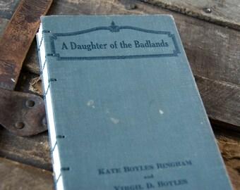 1922 BADLANDS DAUGHTER Vintage Notebook Journal