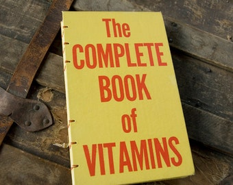 1967 COMPLETE BOOK Of VITAMINS Vintage Notebook Journal