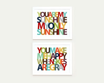 You Make Me Happy When Skies Are Gray - You Are My Sunshine, Set of Prints, Personalized With your Colors