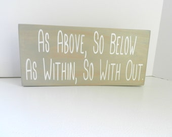 As Above So Below White Wood Sign By Femmesleigh