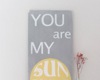 You Are My Sunshine Wall Art, Custom Wood Sign, Wood Wall Art, Sign, Wood Sign, Sunshine