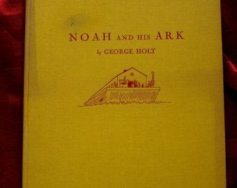 Noah And His Ark George Holt Illustration Children 1st Little Brown 1950 Animals Giraffe LIon Ham Black Child Monkey Rhino Birds Ocean