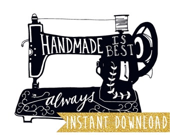 Handmade Is Best Always - Sewing Machine - Vintage Typography - 8x10 Illustrated Print by Mandipidy