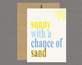 Military Greeting Card - Sunny With A Chance Of Sand - Care Package, Boot Camp, Basic Training, Deployment, Military Card
