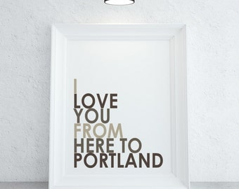 I Love You From Here to Portland | Custom City, State, Country | Wedding Gift | Personalized Family Gift