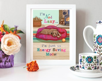 Dog Print - Illustration Print - Funny Quote - I'm In Energy Saving Mode - Wall Art - Gift for a Dog Lover - Dog Art