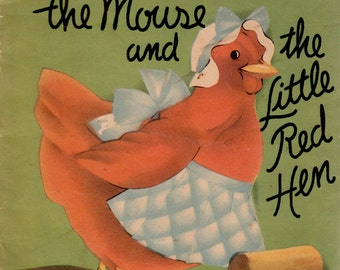 The Cock, the Mouse and the Little Red Hen - vintage picture book