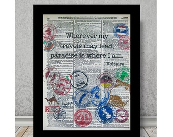 Voltaire Quote- Paradise Is Where I Am Quote, Mixed Media Size 8x10 Vintage Dictionary page, Dictionary print, Travel, Explorer Art Print