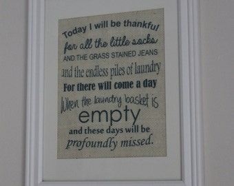 Today I will be thankful for all the little socks Laundry room burlap sign/wall print