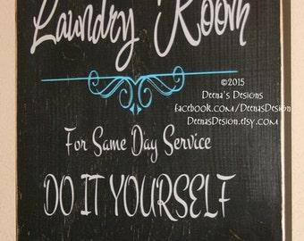 Laundry Sign, Laundry Room Decor, Laundry Room Sign, Custom Wood Sign, Laundry Room Humor, Laundry Sign, Laundry Room - Do It Yourself