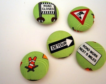 5 Fabric Buttons traffic sign construction green handmade 1 1/8 inches