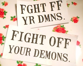 Fight Off Your Demons Fght Ff Yr Dmns Sew On Patch