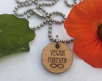 Smaller wooden 'VEGAN FOREVER' charm necklace, neckpiece.