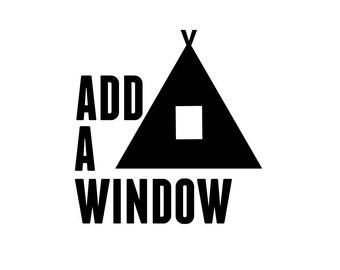 Add A Window to your Teepee Order (teepee sold seperately)