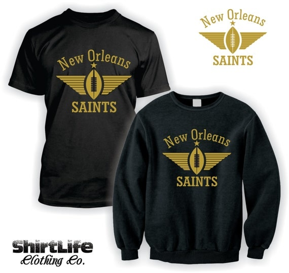 New orleans saints football t shirt or sweatshirt by for New orlean saints shirts