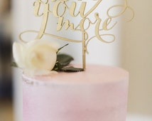 Love You More Cake Topper, Wedding Cake Topper, Gold Wedding Cake Topper, Cake Topper for Wedding, Engagement Cake Topper, Gold Cake Topper