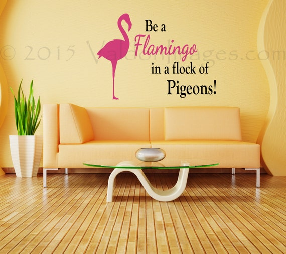 Flamingo quote wall decal motivational wall decal dorm room wall