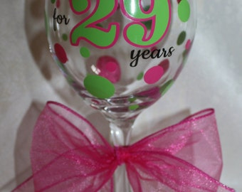 Funny 50th Birthday wine glass. Legally drinking for 29 years. (item #1-2-LD)