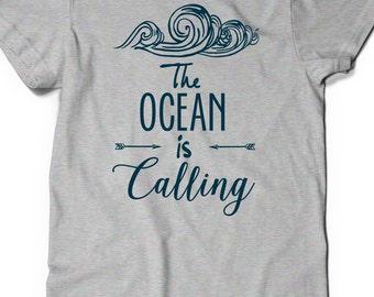 Ocean is Calling T-Shirt T Shirt Tees Funny Humor Ladies Girl Womens Mens Gift Present Girlfriend Sea Life Beach Summer Fun Waves Surf