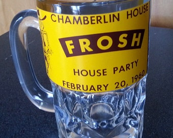 Vintage Large Glass Beer Mug - Chamberlin House, Frosh House Part, February 20, 1960