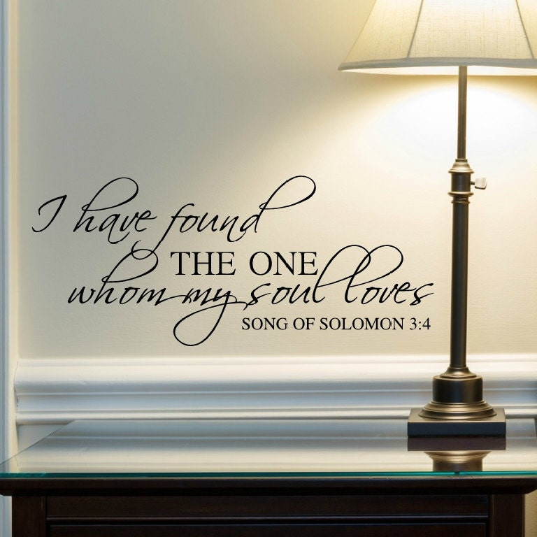 i have found the one whom my soul loves wall decal religious. Black Bedroom Furniture Sets. Home Design Ideas