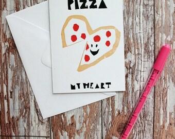 Hand Screenprinted Greetings Card - 'You got a PIZZA My Heart' Valentine's/Birthday/Anniversary Card