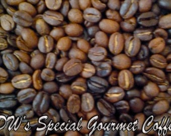 DW's Special Gourmet Coffee Roasted Coffee Beans 1/2 lb or 1 lb Available