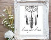 Dreamcatcher Boho Nursery Wall Art Printable Inspirational Quote, Feather Dream Your Dream, Black & White Baby Shower Gift Bedroom Decor