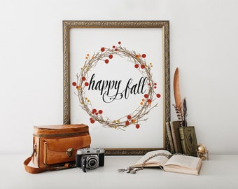 "PRINTABLE Art ""Happy Fall"" Typography Art Print Fall Art Print Fall Wall Art Thanksgiving Art Print Thanksgiving Decor Welcome Autumn"