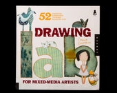 Drawing Lab for Mixed Media Artists: 52 Creative Exercises to Make Drawing Fun