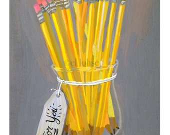 "A Bouquet of Freshly Sharpened Pencils ... custom Large 5x7"" art print card ... for teachers, students ... you choose the name on the tag"
