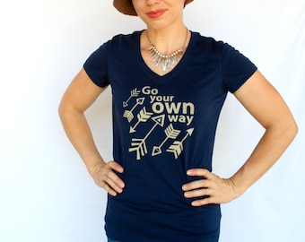 Womens Tee, Go Your OWN Way, Size S to XXL, arrow shirt