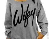Wifey - Gray Slouchy Oversized Sweatshirt - Gift for Wife or Bride to Be