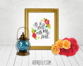 It is well with my soul - Calligraphy Modern Writing Bible Verse Watercolor Handwritten Style Printable Quote Wall Art Instant Download Now