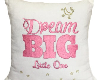 Dream Big Little One Pillow Girl's Room Pillows Nursery Pillows Girl's Nursery Pillow Nursery Pillow Quotes Ouotation Pillows For Kids Room