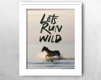 Instant Download, Horse Photography, Typography Print, Quote Art , Wall Decor