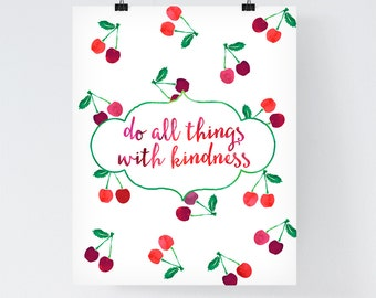 Inspirational Print Bohemian Wall Art 'Do all things with kindness' Fruit Print Cherry Print Home Poster Bohemian Print Pink Red Home Decor