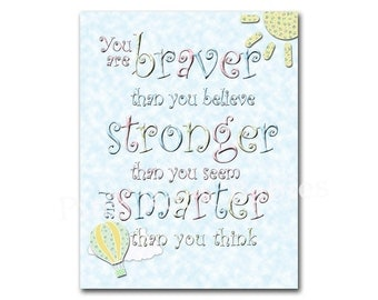 You are braver you believe nursery poster baby boy room wall decor kids room art for playroom wall words Winnie Pooh quotes hot air balloons