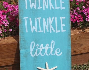 Nursery Decor, Twinkle Twinkle Little Star Sign , Little Starfish Sign, Turquoise Distressed Wood Sign, Beach Decor, Cottage Chic