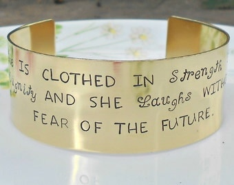 Proverbs 31 Cuff -She is clothed with strength and dignity and she laughs without fear of the future.  Hand Stamped Wide Brass Cuff Bracelet