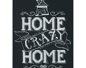 Dimensions Cross Stitch Kit- Home Crazy Home #70-65149