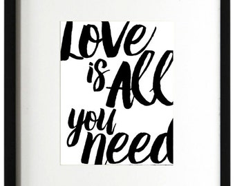 Love is all you need • Art Print