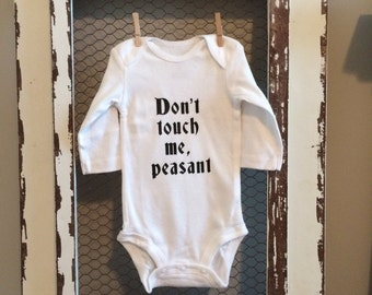 Don't Touch Me Peasant Baby Bodysuit, Funny bodysuit, Great for a shower gift
