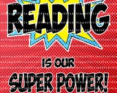 Superhero Classroom Poster Reading is my Super power!