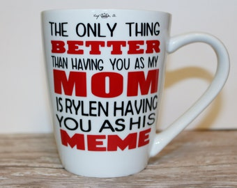 Personalized-Only Thing Better Than Having you as My Mom(Grandma or Aunt) Happy Mother's Day Coffee Mug Happy Birthday gift I LOVE YOu gift