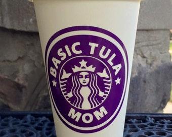Basic Tula Mom - Tula Mom- Starbucks- Personalized Reusable Cup